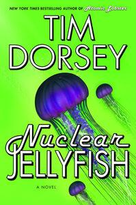 Foto Cover di Nuclear Jellyfish, Ebook inglese di Tim Dorsey, edito da HarperCollins