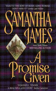 Foto Cover di A Promise Given, Ebook inglese di Samantha James,Sandra Kleinschmidt, edito da HarperCollins