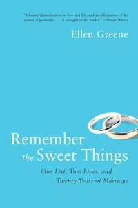 Foto Cover di Remember the Sweet Things, Ebook inglese di Ellen Greene, edito da HarperCollins