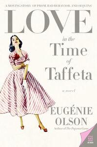 Foto Cover di Love in the Time of Taffeta, Ebook inglese di Eugenie Olson, edito da HarperCollins