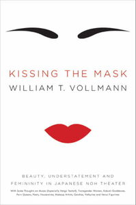Foto Cover di Kissing the Mask, Ebook inglese di William T. Vollmann, edito da HarperCollins
