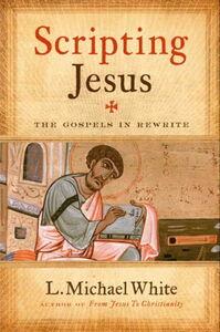 Foto Cover di Scripting Jesus, Ebook inglese di L. Michael White, edito da HarperCollins