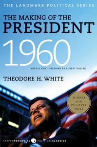 Foto Cover di The Making of the President 1960, Ebook inglese di Theodore H. White, edito da HarperCollins