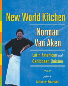 Foto Cover di New World Kitchen, Ebook inglese di Norman Van Aken, edito da HarperCollins