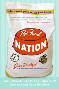 Foto Cover di Pet Food Nation, Ebook inglese di Joan Weiskopf, edito da HarperCollins