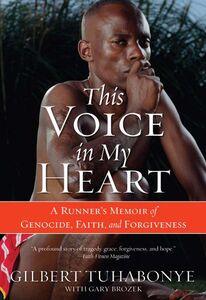 Foto Cover di This Voice in My Heart, Ebook inglese di Gary Brozek,Gilbert Tuhabonye, edito da HarperCollins