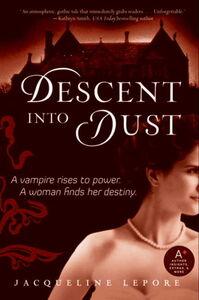 Foto Cover di Descent into Dust, Ebook inglese di Jacqueline Lepore, edito da HarperCollins