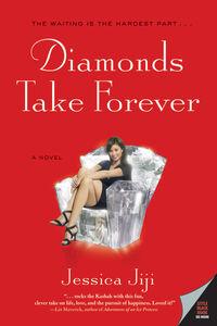 Foto Cover di Diamonds Take Forever, Ebook inglese di Jessica Jiji, edito da HarperCollins