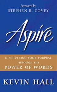 Foto Cover di Aspire, Ebook inglese di Kevin Hall, edito da HarperCollins