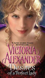 Foto Cover di Desires of a Perfect Lady, Ebook inglese di Victoria Alexander, edito da HarperCollins