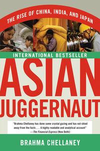 Foto Cover di Asian Juggernaut, Ebook inglese di Brahma Chellaney, edito da HarperCollins