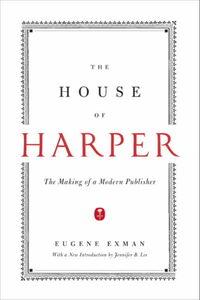 Foto Cover di The House of Harper, Ebook inglese di Eugene Exman, edito da HarperCollins