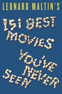 Foto Cover di Leonard Maltin's 151 Best Movies You've Never Seen, Ebook inglese di Leonard Maltin, edito da HarperCollins