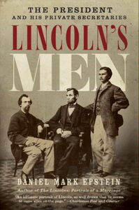 Foto Cover di Lincoln's Men, Ebook inglese di Daniel Mark Epstein, edito da HarperCollins