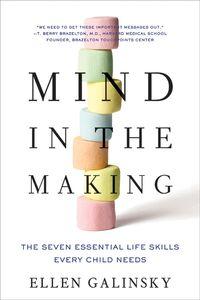 Foto Cover di Mind in the Making, Ebook inglese di Ellen Galinsky, edito da HarperCollins