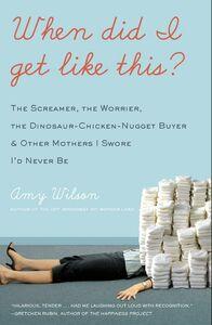 Foto Cover di When Did I Get Like This?, Ebook inglese di Amy Wilson, edito da HarperCollins