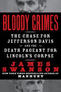 Foto Cover di Bloody Crimes, Ebook inglese di James L. Swanson, edito da HarperCollins