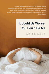 Foto Cover di It Could Be Worse, You Could Be Me, Ebook inglese di Ariel Leve, edito da HarperCollins