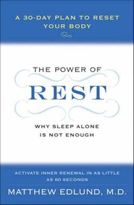 Foto Cover di The Power of Rest, Ebook inglese di Matthew Edlund, edito da HarperCollins