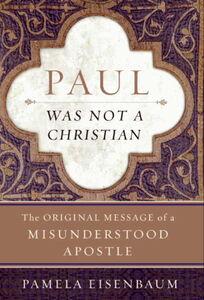 Foto Cover di Paul Was Not a Christian, Ebook inglese di Pamela Eisenbaum, edito da HarperCollins