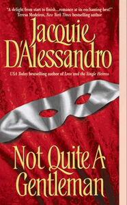 Foto Cover di Not Quite A Gentleman, Ebook inglese di Jacquie D'Alessandro, edito da HarperCollins
