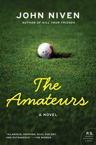 Foto Cover di The Amateurs, Ebook inglese di John Niven, edito da HarperCollins
