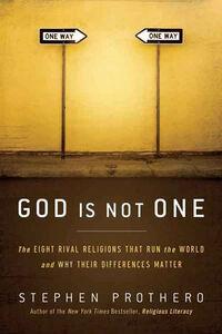 Foto Cover di God Is Not One, Ebook inglese di Stephen Prothero, edito da HarperCollins
