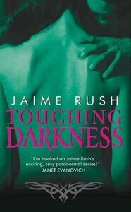 Foto Cover di Touching Darkness, Ebook inglese di Jaime Rush, edito da HarperCollins