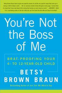 Foto Cover di You're Not the Boss of Me, Ebook inglese di Betsy Brown Braun, edito da HarperCollins