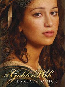 Foto Cover di A Golden Web, Ebook inglese di Barbara Quick, edito da HarperCollins