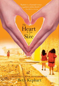 Foto Cover di The Heart is Not a Size, Ebook inglese di Beth Kephart, edito da HarperCollins