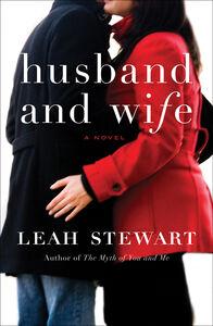 Foto Cover di Husband and Wife, Ebook inglese di Leah Stewart, edito da HarperCollins