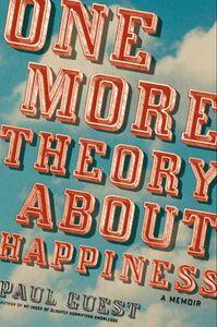 Foto Cover di One More Theory About Happiness, Ebook inglese di Paul Guest, edito da HarperCollins