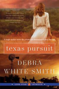 Foto Cover di Texas Pursuit, Ebook inglese di Debra White Smith, edito da HarperCollins