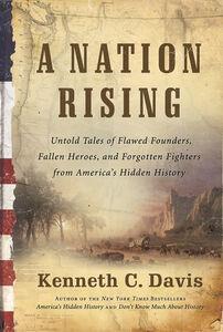 Foto Cover di A Nation Rising, Ebook inglese di Kenneth C. Davis, edito da HarperCollins
