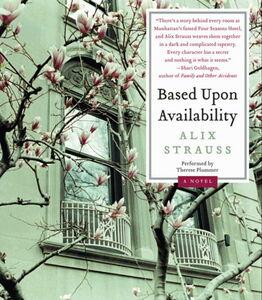 Foto Cover di Based Upon Availability, Ebook inglese di Alix Strauss, edito da HarperCollins