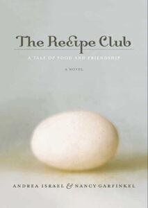 Foto Cover di The Recipe Club, Ebook inglese di Nancy Garfinkel,Andrea Israel, edito da HarperCollins