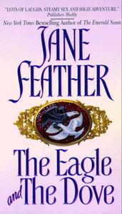 Foto Cover di The Eagle and the Dove, Ebook inglese di Jane Feather, edito da HarperCollins