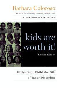 Foto Cover di kids are worth it!, Ebook inglese di Barbara Coloroso, edito da HarperCollins