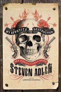 Foto Cover di My Appetite for Destruction, Ebook inglese di Steven Adler,Lawrence J. Spagnola, edito da HarperCollins