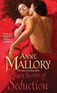 Foto Cover di Seven Secrets of Seduction, Ebook inglese di Anne Mallory, edito da HarperCollins