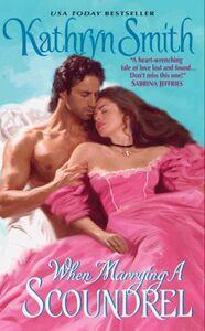 Foto Cover di When Marrying a Scoundrel, Ebook inglese di Kathryn Smith, edito da HarperCollins
