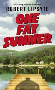 Foto Cover di One Fat Summer, Ebook inglese di Robert Lipsyte, edito da HarperCollins