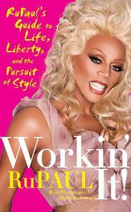Foto Cover di Workin' It!, Ebook inglese di RuPaul, edito da HarperCollins