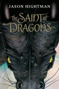 Foto Cover di The Saint of Dragons, Ebook inglese di Jason Hightman, edito da HarperCollins