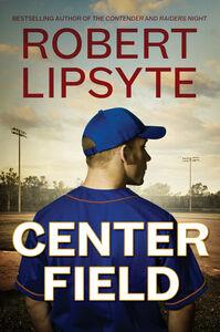 Foto Cover di Center Field, Ebook inglese di Robert Lipsyte, edito da HarperCollins