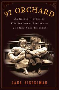 Foto Cover di 97 Orchard, Ebook inglese di Jane Ziegelman, edito da HarperCollins
