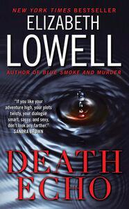 Foto Cover di Death Echo, Ebook inglese di Elizabeth Lowell, edito da HarperCollins