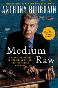 Foto Cover di Medium Raw, Ebook inglese di Anthony Bourdain, edito da HarperCollins