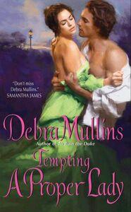 Foto Cover di Tempting a Proper Lady, Ebook inglese di Debra Mullins, edito da HarperCollins